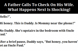 A Father Calls To Check On His Wife. What Happens Next Is Shocking. Featured