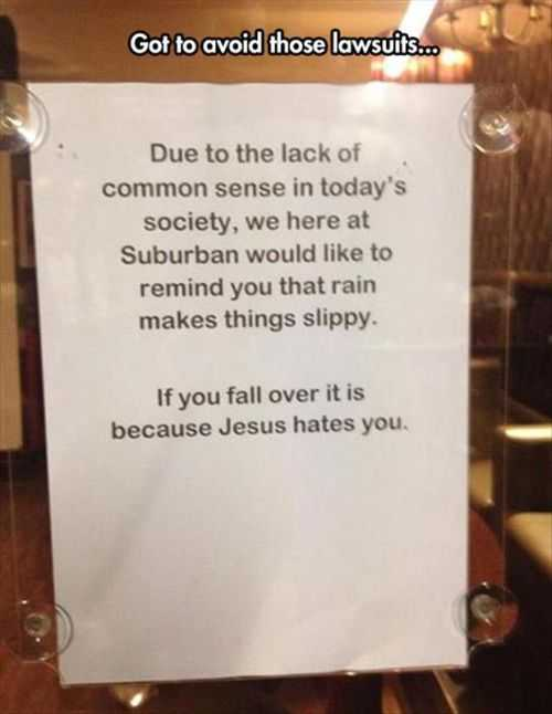 Jesus Hates You Funny Sign