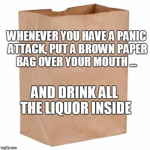 What Do You Do When You Have A Panic Attack. Put A Paper Bag Over Your Mouth When You Have A Panic Attack