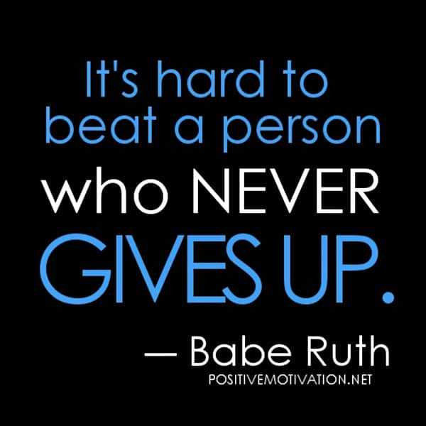 Advice On Not Giving Up