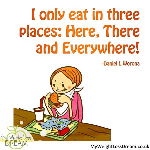 Funny Food Quotes  Eat In 3 Places