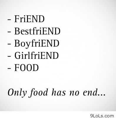 Funny Food Quotes  End