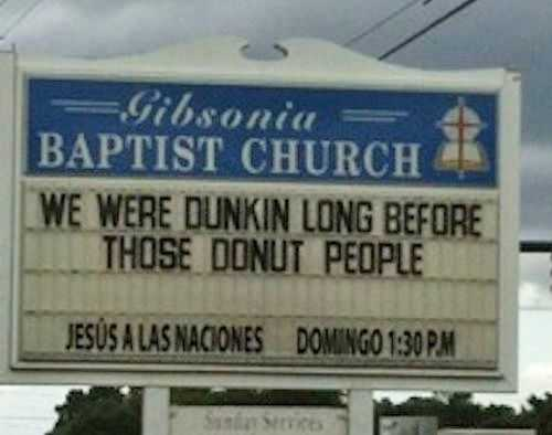 Funny Church Signs  Dunkin