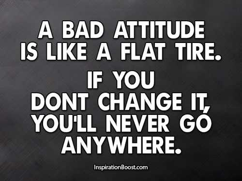 Inspirational Quotes About Yourself  Bad Attitude