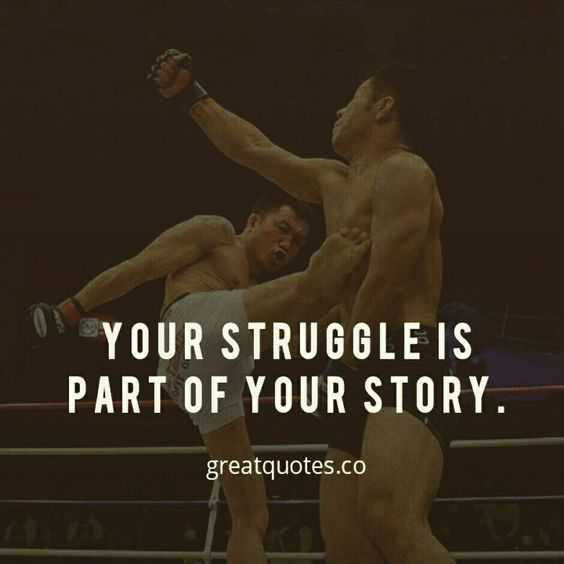 Quote Struggle Story