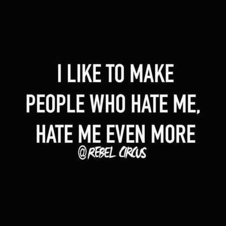 Quote Hate Me Evenmore