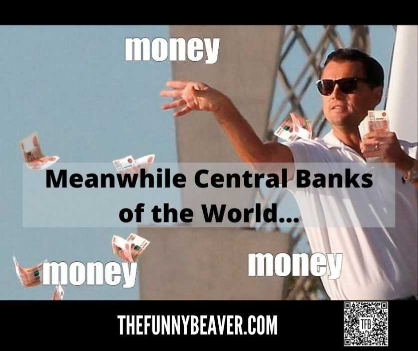 Funny Making Money From Crisis Memes  Central Banks Printing