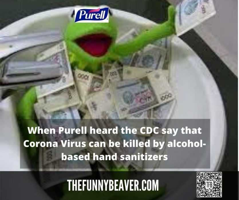 Funny Making Money From Crisis Memes  Purelle Cleaning Up