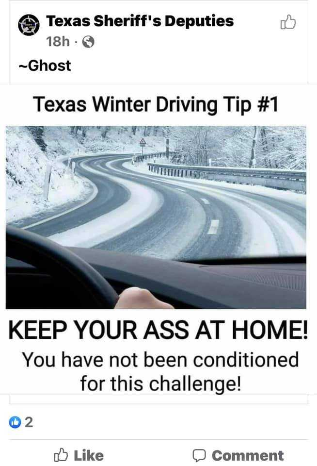 Texas Freeze Memes  Drink At Home And Don'T Drive