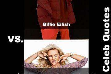 30 Hot Britney Spears Vs Sexy Billie Quotes You Didn'T Know