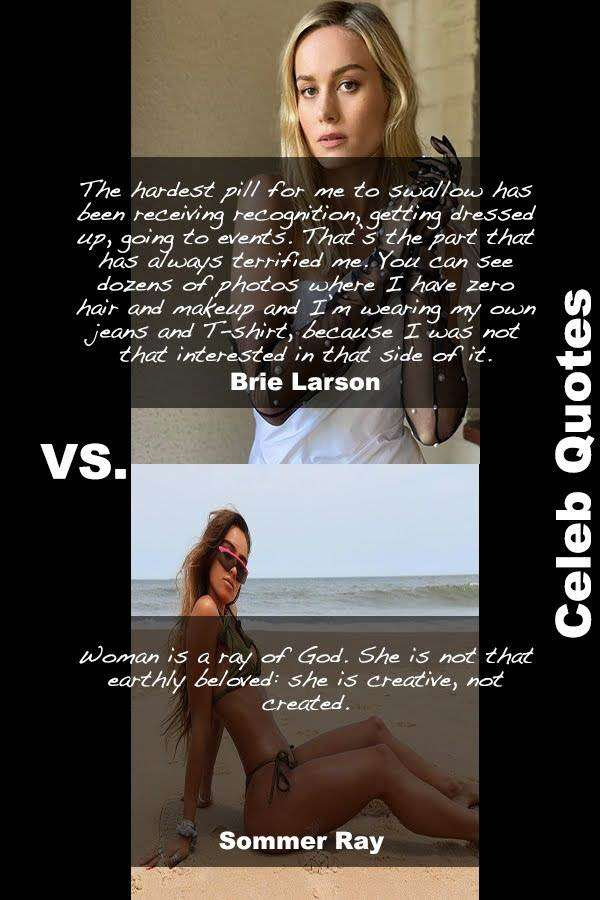 30 Hot Sommer Ray Vs Sexy Brie Larson Quotes You Must Read