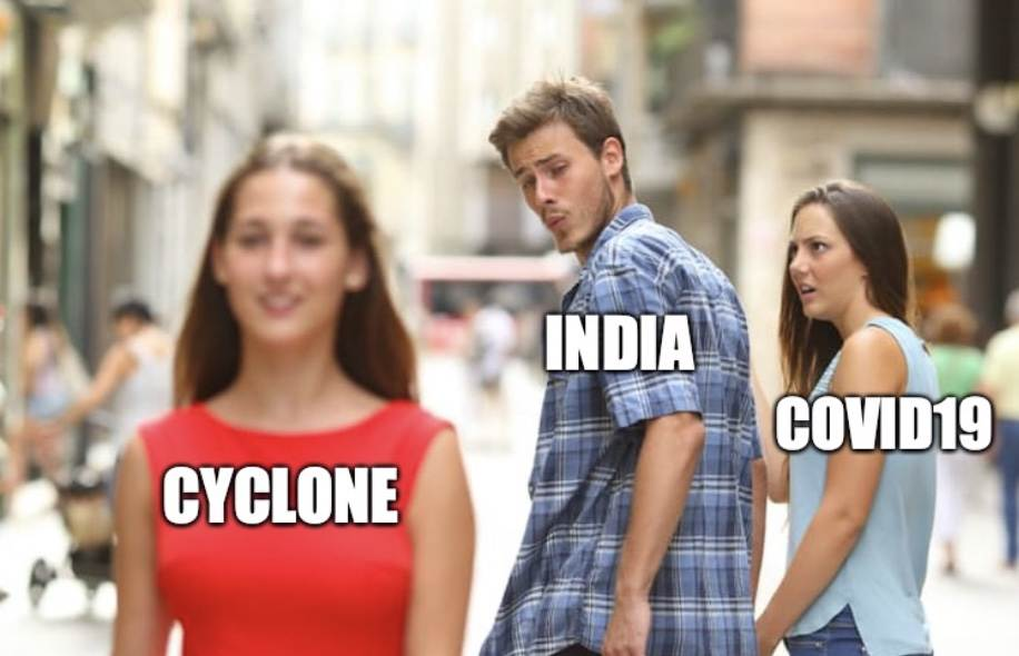 India Hit By Cyclone And Covid19 Meme