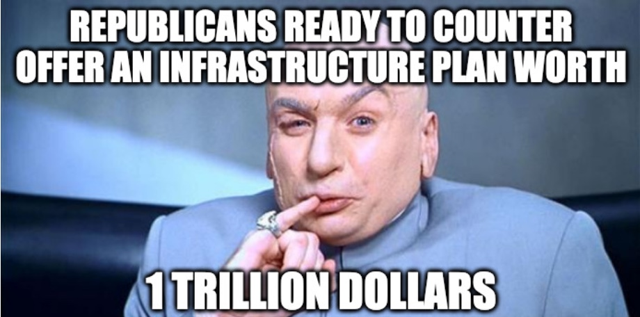 Republicans Ready Counteroffer On Infrastructure Bill Meme