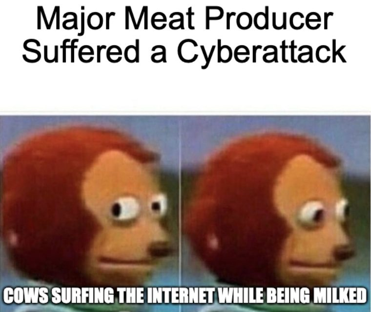 Major Meat Produces Suffered Cyberattack Meme