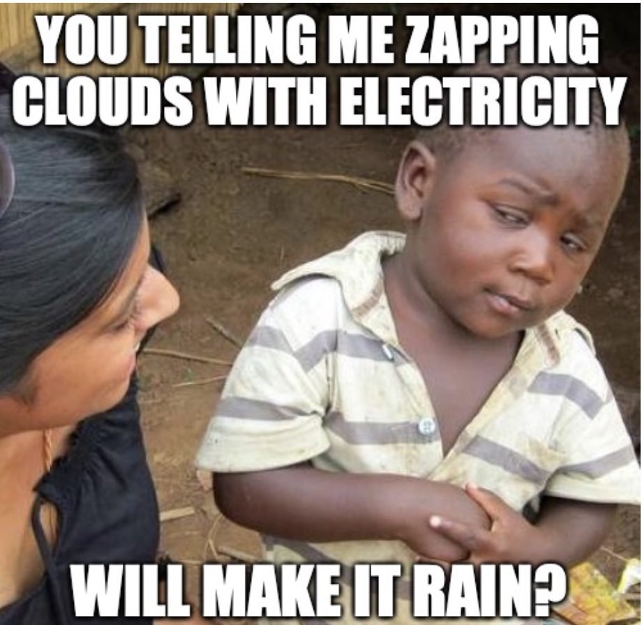 Scientists Zaps Clouds With Electricity Meme
