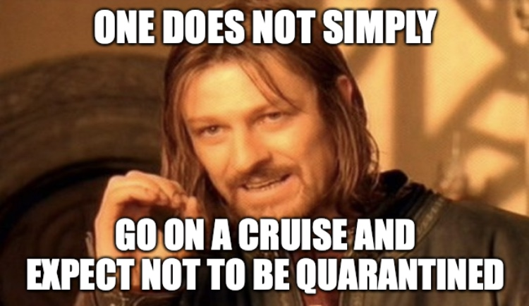 Two Cruise Passengers Tested Positive For Covid19 Meme