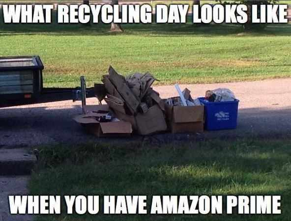 Funny Amazon Memes  Recycling After Amazon Prime Day Meme